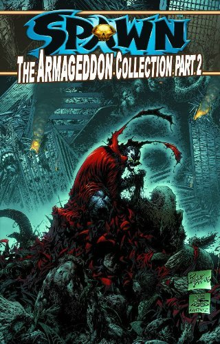 Spawn: The Armageddon Collection Part 2 by Todd McFarlane (April 10,2007)