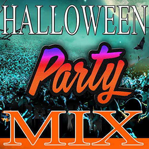 (Halloween Party Mix to Dance)