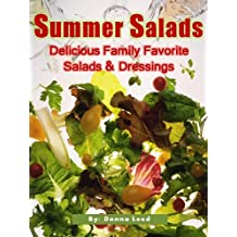 Summer Salads - Delicious Family Favorite Salads & Dressings (English Edition)