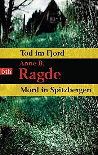 Tod im Fjord / Mord in Spitzbergen: Zwei Romane in einem Band
