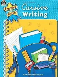 Cursive Writing (Practice Makes Perfect (Teacher Created Materials))