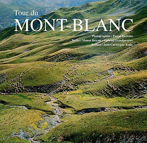 Tour du Mont-Blanc par Manon Rescan, Gabriel Grandjacques