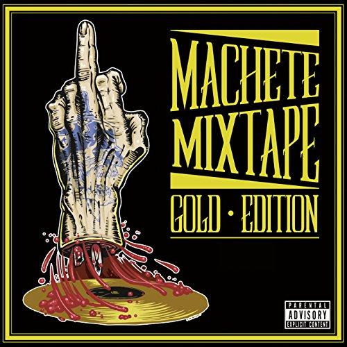 Machete Mixtape Gold Edition [...