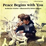 Peace Begins With You by Katharine Scholes (1994-05-01) bei Amazon kaufen