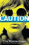 Blink & Caution (English Edition)