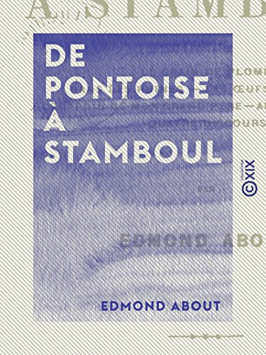 De Pontoise à Stamboul (French Edition)