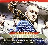 Songtexte von Arnie Somogyi's Ambulance - Accident and Insurgency