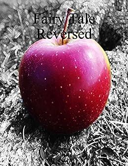 Fairy Tale Reversed par [Coca, Ileana]