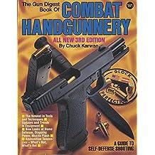 Gun Digest Book of Combat Handgunnery