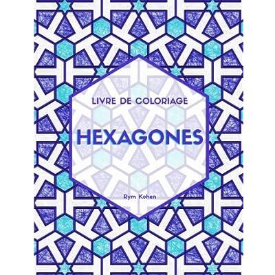 Hexagones: Livre de coloriage