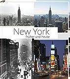 New York früher und heute