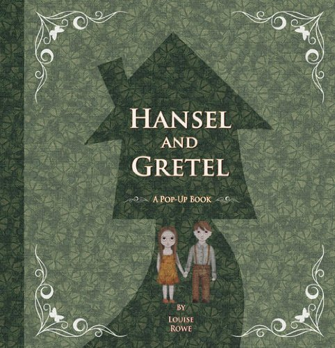 Hansel and Gretel (Fairytale Pop-Ups) by Louise Rowe (1-Oct-2013) Hardcover -