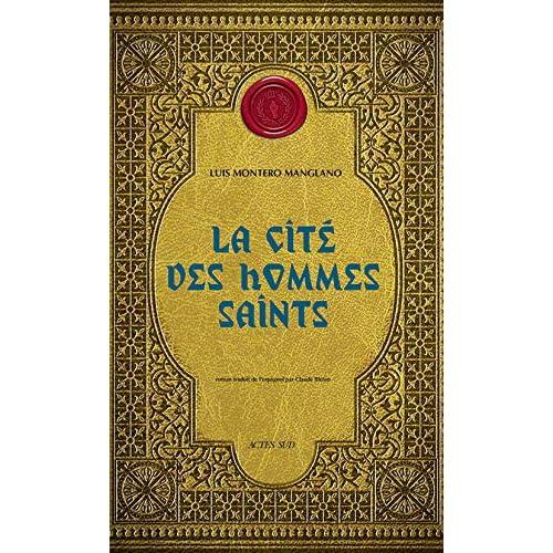 Corps royal des quêteurs, Tome 3 : La Cité des hommes saints
