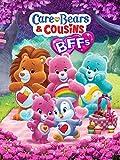 Care Bears & Cousins - BFFs