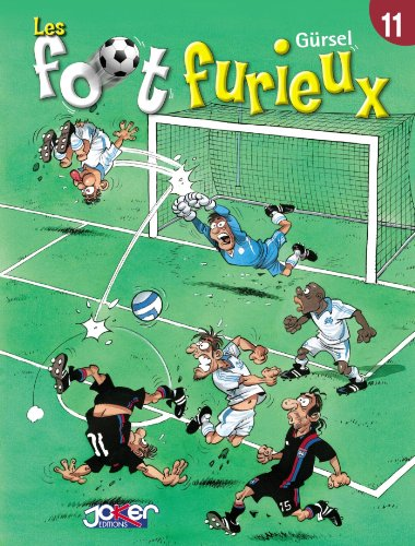 Les foot furieux Tome 11
