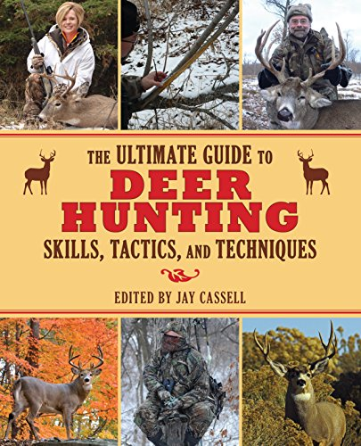The-Ultimate-Guide-to-Deer-Hunting-Skills-Tactics-and-Techniques-The-Ultimate-Guides