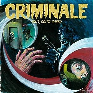 Criminale Vol.  3 - Colpo Gobbo