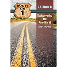 U.S. Route 1: Rediscovering The New World (English Edition)