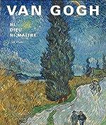 Van Gogh - Ni Dieu ni maître de Jan Blanc