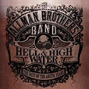 Hell & High Water-the Best O