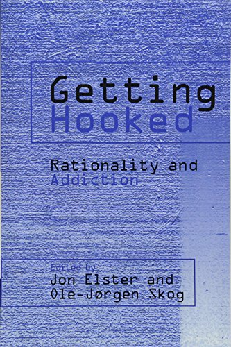 Getting Hooked: Rationality and Addiction