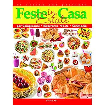 Feste In Casa. Estate. Per Compleanni, Ricorrenze, Feste, Cerimonie