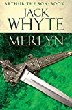 Merlyn: Legends of Camelot 6 (Arthur the Son – Book I)