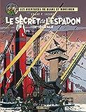 Blake & Mortimer - Intégrales - tome 1 - Secret de l'Espadon (Le) - Intégrale complète
