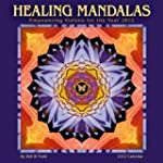 Healing Mandalas Calendar: Empowering...