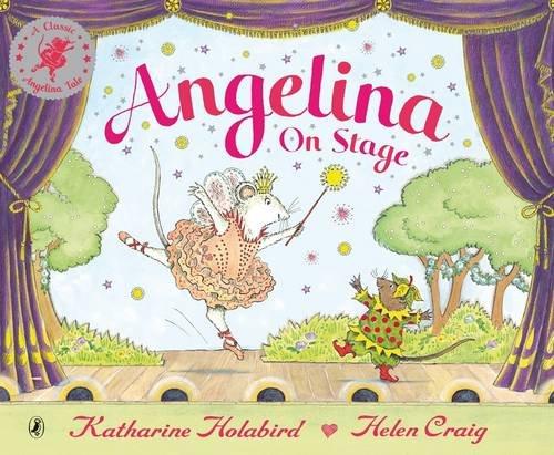 Angelina on Stage (Angelina Ballerina)