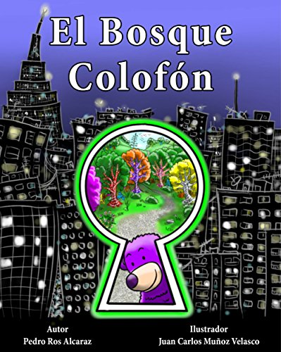 Ipad descargas gratuitas de libros electrónicos El Bosque Colofón B010FMR1V8 PDF ePub iBook