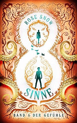"""Acht Sinne: Band 6 der Gefühle (""""8 Sinne"""" Fantasy-Saga 6)"""