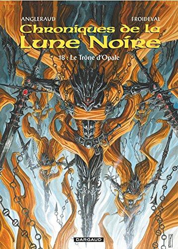 Les Chroniques De La Lune Noire - Tome 18 - Trône D'Opale Le