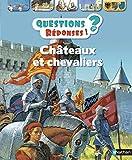 Châteaux et chevaliers - Questions/Réponses - doc dès 7 ans (26)