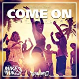 Come On (Let It Flow) (Viva La Musica Mike Hall Club Remix)