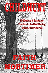 CHILDHUNT (#5 Diana Rivers Mystery Suspense & Psychological Thriller)