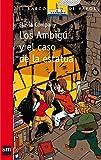 Los ambigú y el caso de la estatua (El Barco de Vapor Roja)