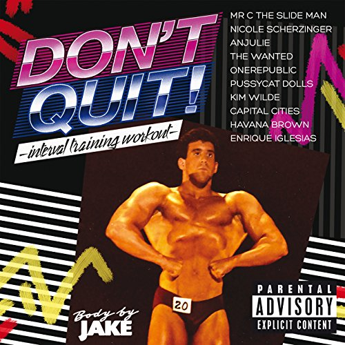 Body By Jake: Don't Quit - Int...