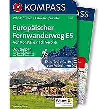 Europäischer Fernwanderweg E5, Von Konstanz nach Verona: Wanderführer mit Extra-Tourenkarte 1:50.000-62.500, 32 Etappen, GPX-Daten zum Download. (KOMPASS-Wanderführer, Band 5962)