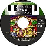 Modern Piano School / CD I: mit Hörbeispielen, Lehrerstimmen & Playalongs zum Buch