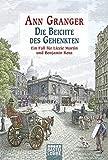 Die Beichte des Gehenkten: Ein Fall für Lizzie Martin und Benjamin Ross, Bd. 5. Kriminalroman (Viktorianische Krimis, Band 5) - Ann Granger