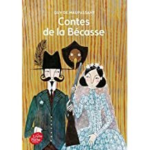 Contes De La Becasse by Guy de Maupassant (2005-02-23)