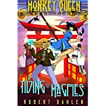A Tiding Of Magpies: Monkey Queen Book Four