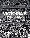 Victoria's Final Decade - 1890s (Looking Back at Britain)