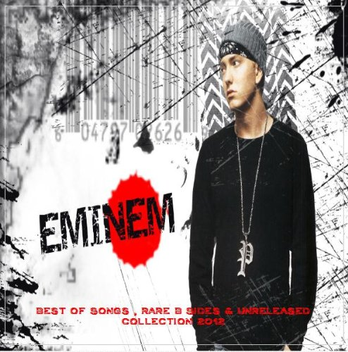 Eminem - Best of Songs , Rare B Sides & Unreleased Collection 2012 (Curtain Call Eminem)