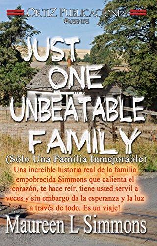 Sólo Una Familia Inmejorable: Just One Unbeatable Family