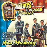 Pioneros del Pop Rock Español : Los Mustang