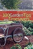100 Garden Tips and Timesavers (Brooklyn Botanic Garden All-Region Guides)