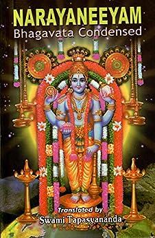 NARAYANEEYAM: Bhagavata Condensed by [Bhattatiri, Meppathur Narayana]