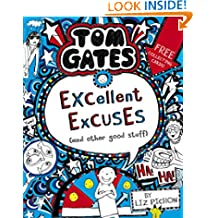 Tom Gates 2: Excellent Excuses (And Other Good Stuff) (Tom Gates series)